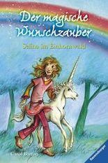 Der magische Wunschzauber 1: Selina im Einhornwald