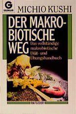 Der makrobiotische Weg