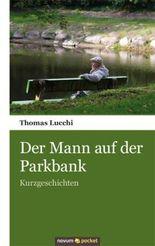 Der Mann auf der Parkbank