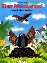 Der Maulwurf und der Adler