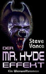 Der Mr. Hyde-Effekt