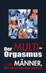 Der Multi-Orgasmus