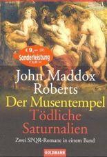 Der Musentempel / Tödliche Saturnalien