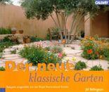 Der neue klassische Garten