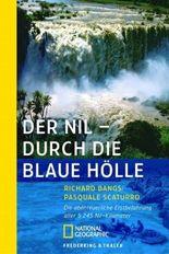 Der Nil - Durch die blaue Hölle