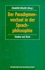 Der Paradigmenwechsel in der Sprachphilosophie