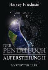 Der Pentateuch / Die Auferstehung II