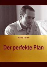 Der perfekte Plan