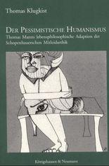 Der pessimistische Humanismus
