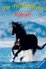 Der Pferdezauberer: Midnight (Band 1)