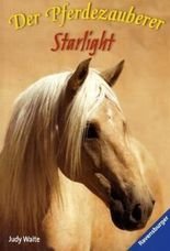 Der Pferdezauberer: Starlight