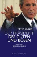 Der Präsident des Guten und Bösen