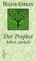 Der Prophet kehrt zurück
