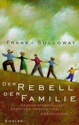 Der Rebell der Familie