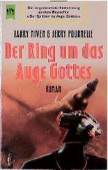 Der Ring um das Auge Gottes. Fortsetzung zu: Der Splitter im Auge Gottes.