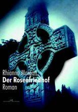 Der Rosenfriedhof