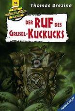 Die Knickerbocker-Bande: Der Ruf des Grusel-Kuckucks