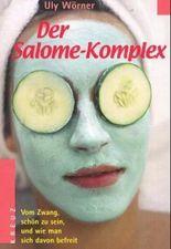 Der Salome-Komplex