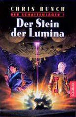 Der Schattenjäger 1. Der Stein der Lumina.
