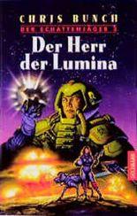 Der Schattenjäger 3. Der Herr der Lumina.
