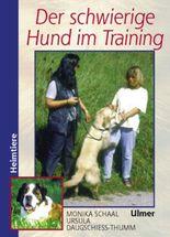 Der schwierige Hund im Training
