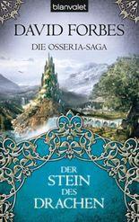 Die Osseria-Saga: Der Stein der Drachen
