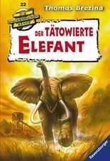 Die Knickerbocker-Bande: Der tätowierte Elefant