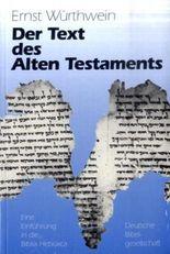 Der Text des Alten Testaments