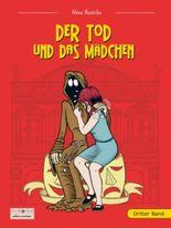 Der Tod und das Mädchen. Bd.3