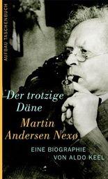 Der trotzige Däne Martin Andersen Nexoe