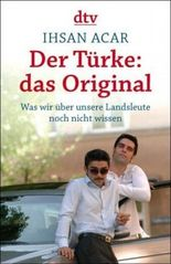 Der Türke: das Original