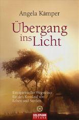 Der Übergang ins Licht