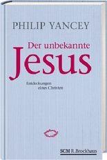 Der unbekannte Jesus