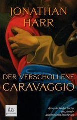 Der verschollene Caravaggio