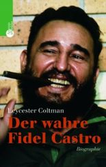Der wahre Fidel Castro