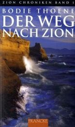 Der Weg nach Zion