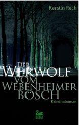 Der Werwolf vom Webenheimer Bösch