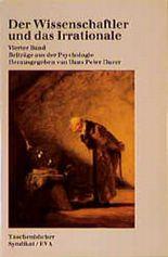 Der Wissenschaftler und das Irrationale. Bd.4
