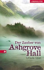 Der Zauber von Ashgrove Hall