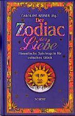 Der Zodiac der Liebe