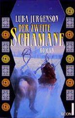 Der zweite Schamane