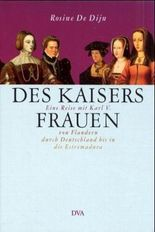 Des Kaisers Frauen