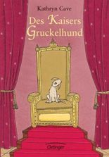 Des Kaisers Gruckelhund