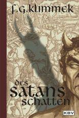 Des Satans Schatten