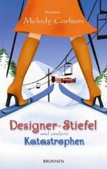 Designer-Stiefel und andere Katastrophen