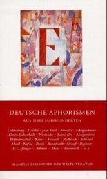 Deutsche Aphorismen aus drei Jahrhunderten