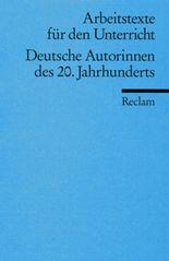 Deutsche Autorinnen des 20. Jahrhunderts