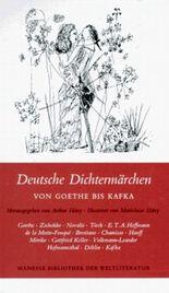 Deutsche Dichtermärchen von Goethe bis Kafka