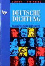 Deutsche Dichtung - Literaturgeschichte in Beispielen