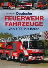 Deutsche Feuerwehrfahrzeuge von 1990 bis heute